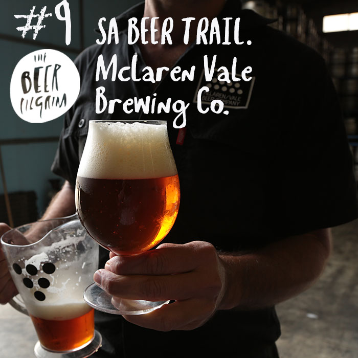 #9 McLaren Vale - SA Beer Trail