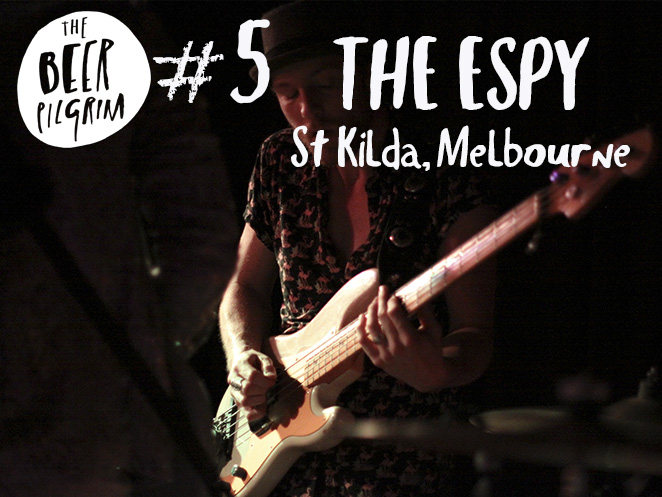 5 - The Espy - melbourne beer guide