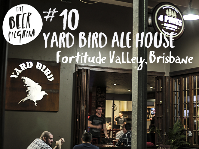 10 Brisbane beer guide Yard Bird Ale house