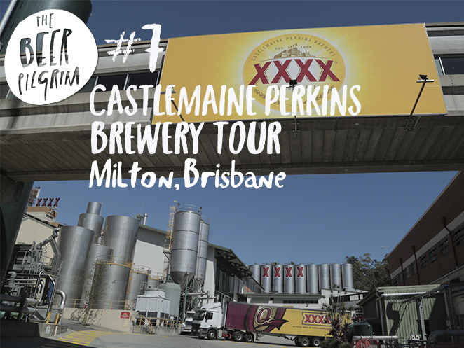 7 Brisbane beer guide. XXXX brewery tour