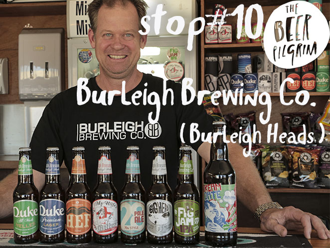 Stop 10 Burleigh Brewing Co